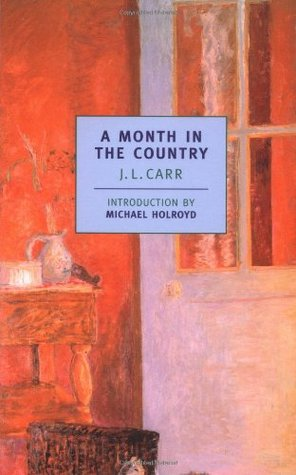 A Month in the Country by J.L. Carr