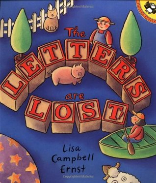 The Letters Are Lost by Lisa Campbell Ernst