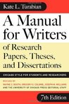 A Manual for Writers of Research Papers, Theses, and Dissertations: Chicago Style for Students and Researchers