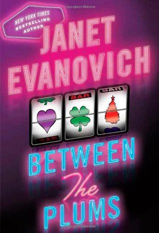Between the Plums by Janet Evanovich