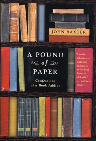 A Pound of Paper by John Baxter