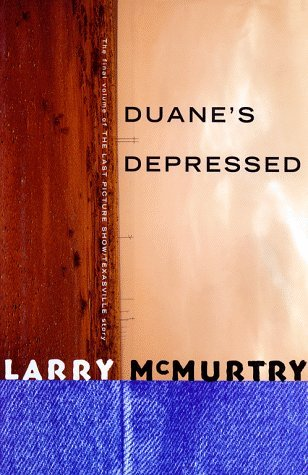 Duane's Depressed by Larry McMurtry