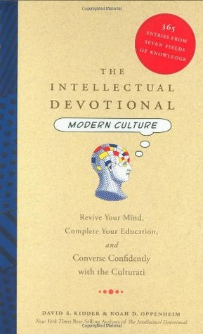 The Intellectual Devotional Modern Culture by David S. Kidder