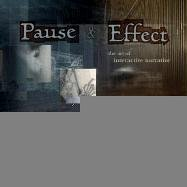 Pause & Effect by Mark S. Meadows