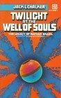 Twilight at the Well of Souls (Saga of the Well World, #5)