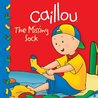 Caillou: The Missing Sock