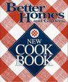 Better Homes and Gardens New Cook Book (Three Ring Binder Edition)