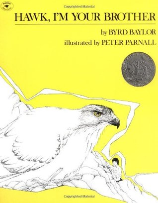Hawk, I'm Your Brother by Byrd Baylor
