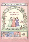 Wedding Flowers (Cobble Street Cousins, #6)
