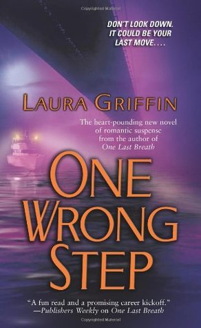 One Wrong Step by Laura Griffin