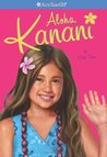 Aloha Kanani (American Girl of the Year 2011, #1)