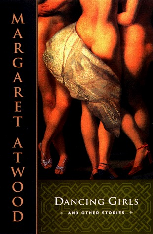 Dancing Girls by Margaret Atwood