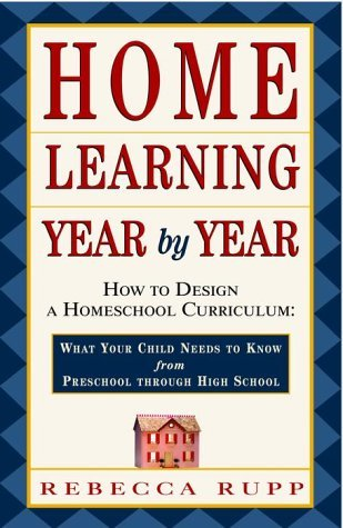 Home Learning Year by Year by Rebecca Rupp