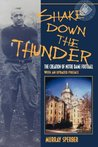Shake Down the Thunder: The Creation of Notre Dame Football with an Updated Preface