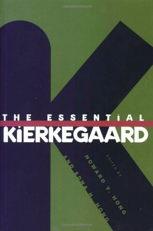 The Essential Kierkegaard by Søren Kierkegaard
