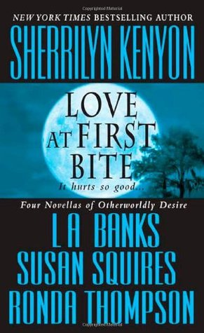Love at First Bite (Dark-Hunter, #6.5; Wild Wulfs of London, #2.5; Companion, #3.5)