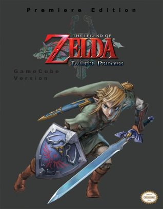 The Legend of Zelda - Twilight Princess (GameCube Version) (Prima Authorized Game Guide)