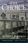 The Choice: A Fable of Free Trade and Protectionism