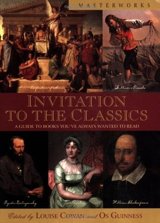 Invitation to the Classics by Louise Cowan