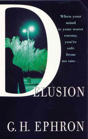 Delusion: A Mystery