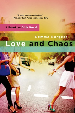 Love and Chaos (Brooklyn Girls, #2)