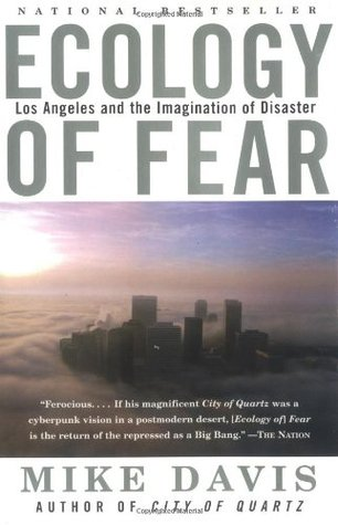 Ecology of Fear by Mike Davis