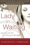 Lady in Waiting by Jackie Kendall