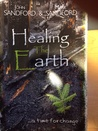 Healing The Earth . . . a time for change
