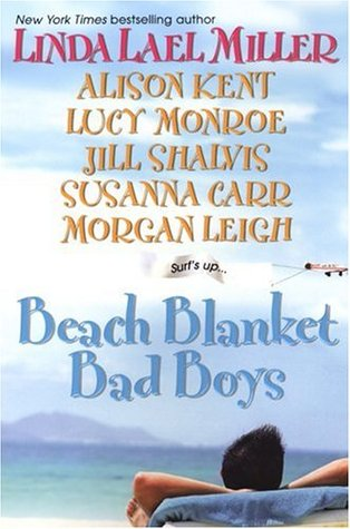 Beach Blanket Bad Boys by Linda Lael Miller