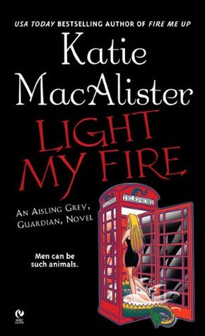 Light My Fire (Aisling Grey: Guardian, #3)