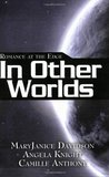 Romance at the Edge: In Other Worlds