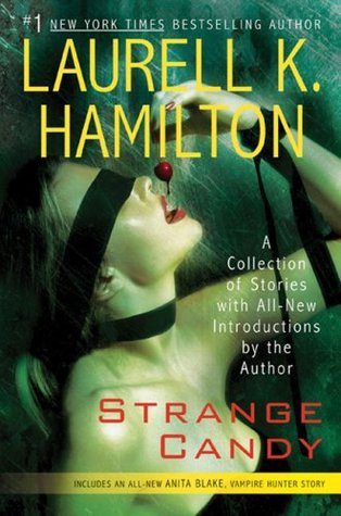 Strange Candy - Laurell K. Hamilton epub download and pdf download