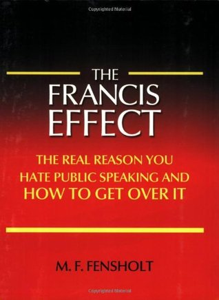 The Francis Effect by M. F. Fensholt