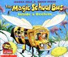 The Magic School Bus Inside a Beehive (The Magic School Bus, #8)