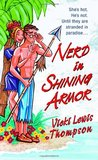 Nerd in Shining Armor (Nerds, #1)