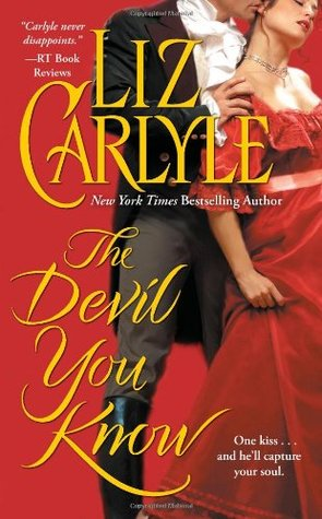 The Devil You Know by Liz Carlyle