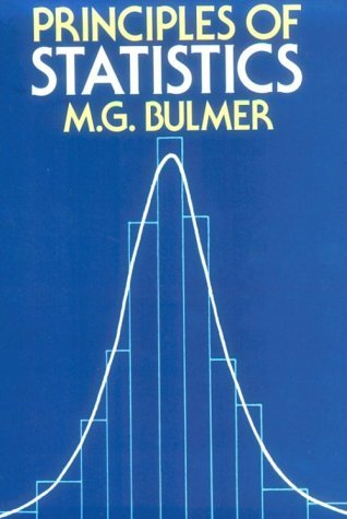 Principles of Statistics by M.G. Bulmer