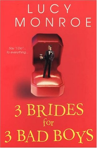 3 Brides for 3 Bad Boys (Mercenary/Goddard Project, #2)