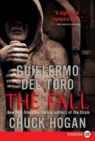 Free download The Fall (The Strain Trilogy #2) PDF