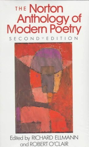 The Norton Anthology of Modern Poetry by Richard Ellmann