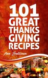 101 Great Thanksgiving Recipes