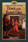 Down to the Bonny Glen (Little House: The Martha Years, #3)