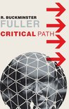 Critical Path by R. Buckminster Fuller