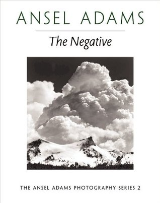 The Negative by Ansel Adams