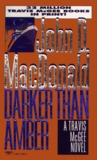 Darker Than Amber (Travis McGee #7)