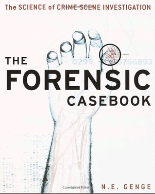 The Forensic Casebook by Ngaire E. Genge