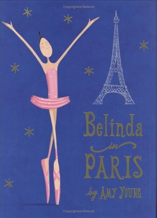 Belinda in Paris by Amy Young