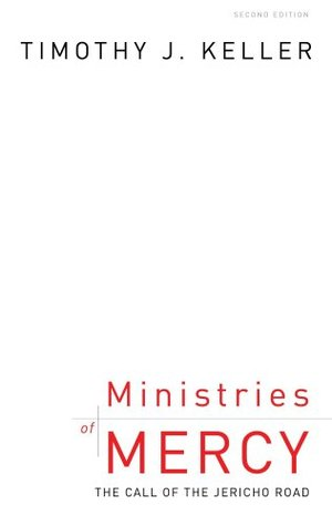 Ministries of Mercy by Timothy Keller
