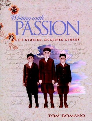 Writing with Passion by Tom Romano