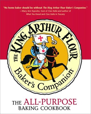 The King Arthur Flour Baker's Companion by King Arthur Flour